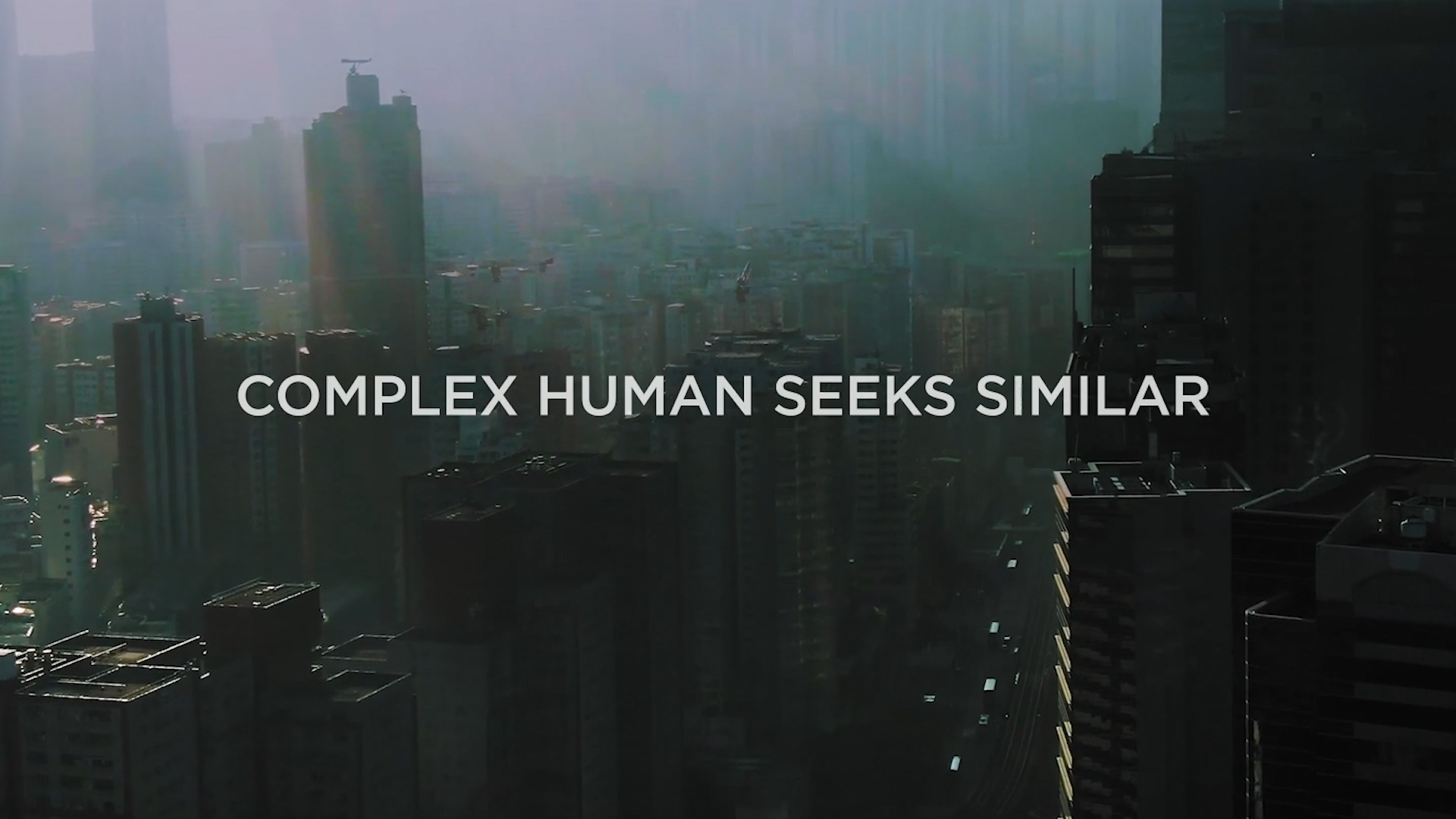 Complex Human Seeks Similar - Title Card